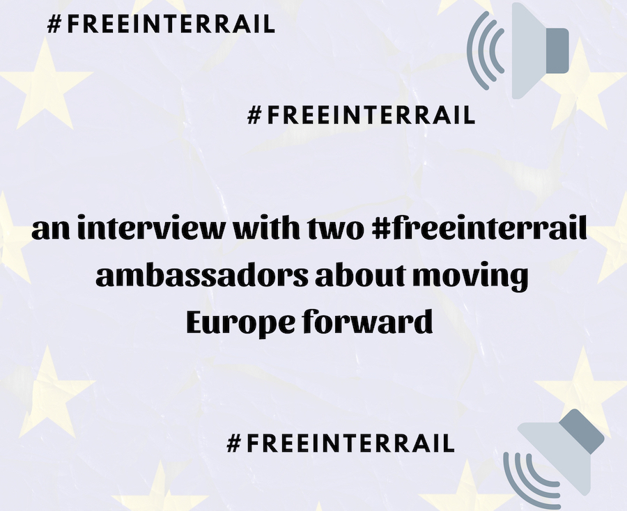 #freeinterrail: an interview with two ambassadors about a radical idea
